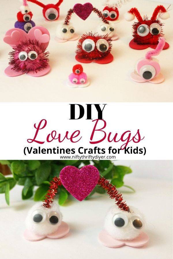 Valentine Crafts for Kids ~Love Bugs